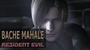 Resident Evil 4 – Bache Mahale