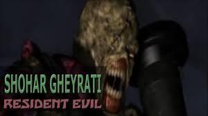 Resident Evil 3 – Shohar Gheyrati